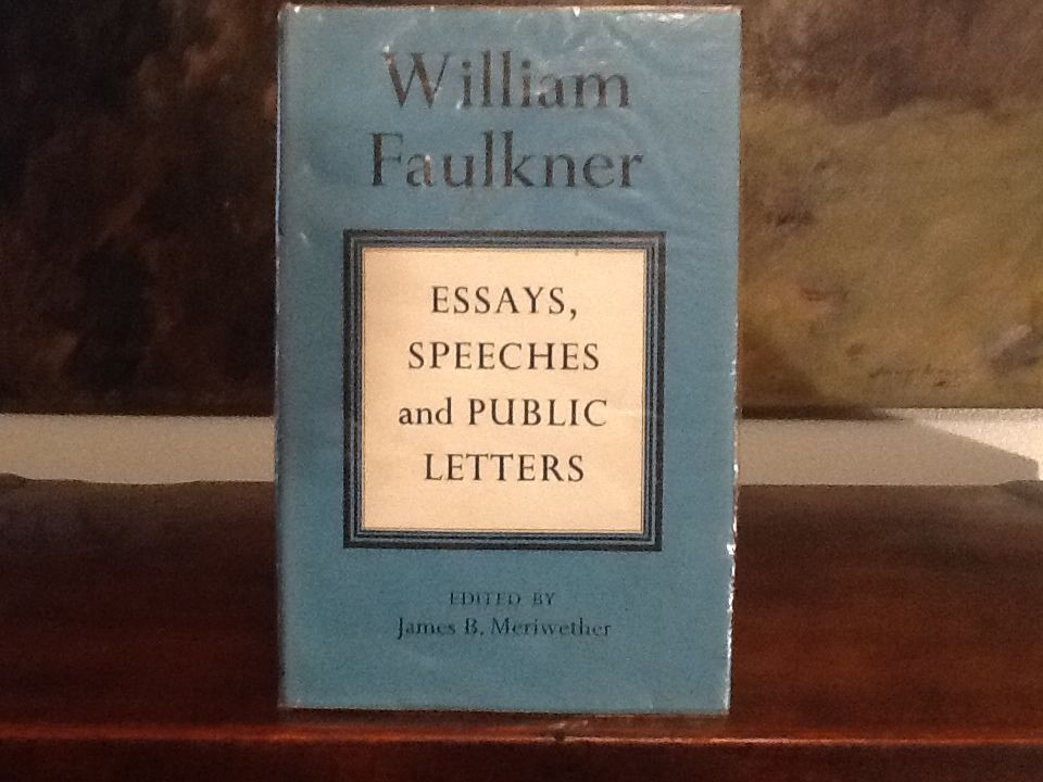 love books essays speeches and public letters by william  love books essays speeches and public letters by william faulkner edited by james