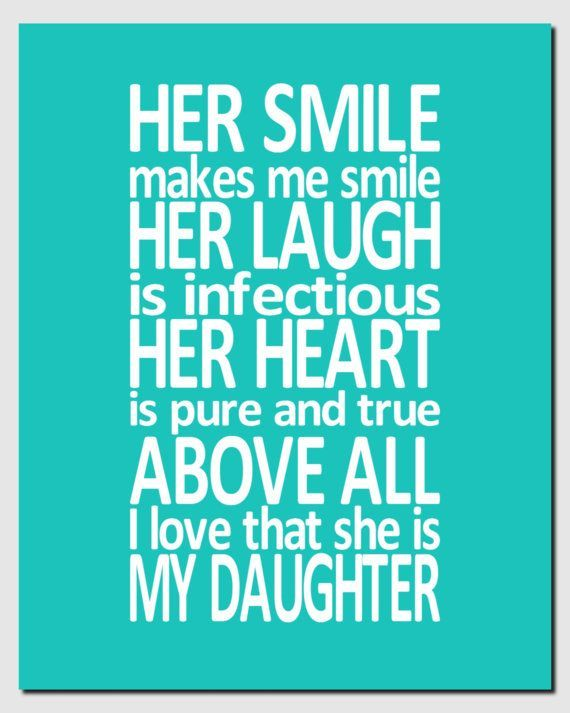 My Daughter - wall art/quote | Rylee Mae | Pinterest ...