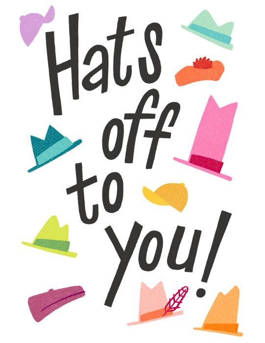 Hats Off Hats Off To You Greeting With Images Memory Book