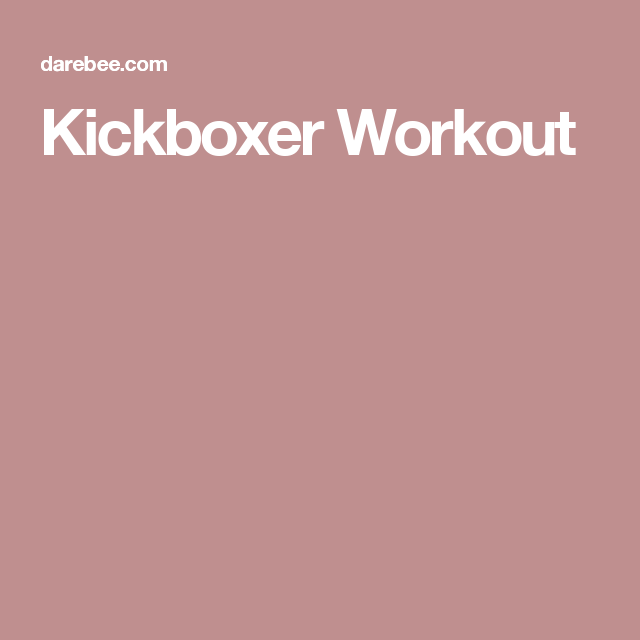Kickboxer Workout