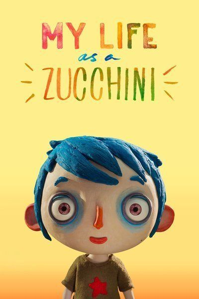 My Life As A Zucchini 2017 Movie Poster