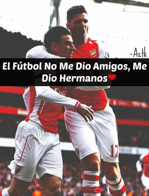 El Futbol No Me Dio Amigos Me Dio Hermanos Amofutbol Pinterest