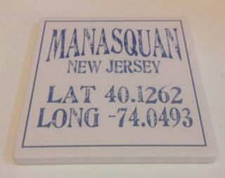 Check out this Manasquan NJ coaster! We sell them for $4.95 ! Bring a little Jersey to your table!