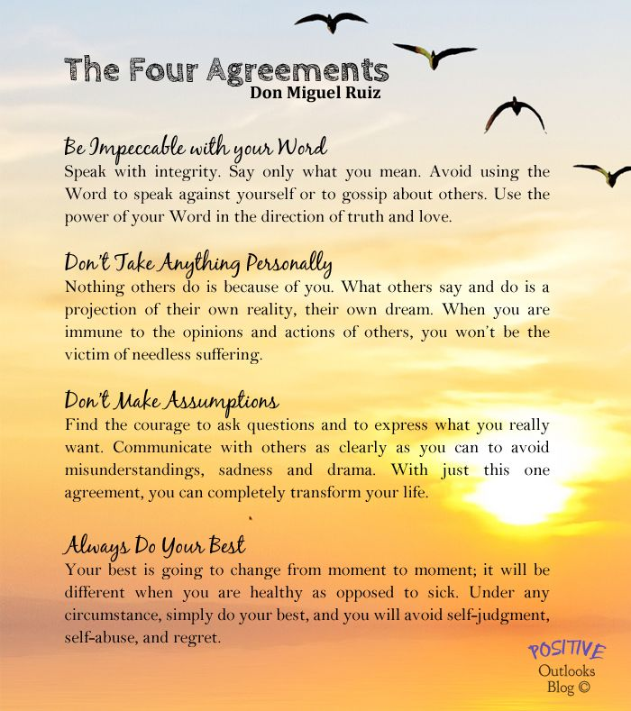 The Four Agreements 1 Be Impeccable With Your Word 2 Don