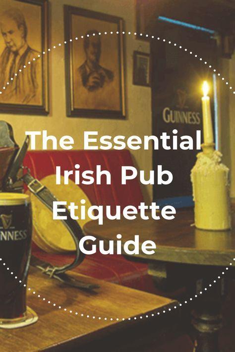 Your Essential Irish Pub Etiquette Guide