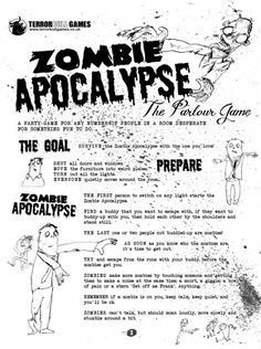 PRINT AND PLAY: ZOMBIE APOCALYPSE, THE PARLOUR GAME. 1st rule in preparation they forgot to mention, drink a certain amount of alcohol before starting (same amount for all involved). Zombie drinking game, great for a scary themed party! #zombieapocalypseparty PRINT AND PLAY: ZOMBIE APOCALYPSE, THE PARLOUR GAME. 1st rule in preparation they forgot to mention, drink a certain amount of alcohol before starting (same amount for all involved). Zombie drinking game, great for a scary themed party! #zombieapocalypseparty