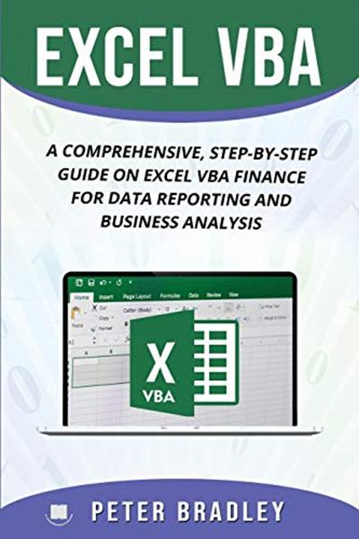 EXCEL VBA : A Comprehensive, Step-By-Step Guide On Excel VBA