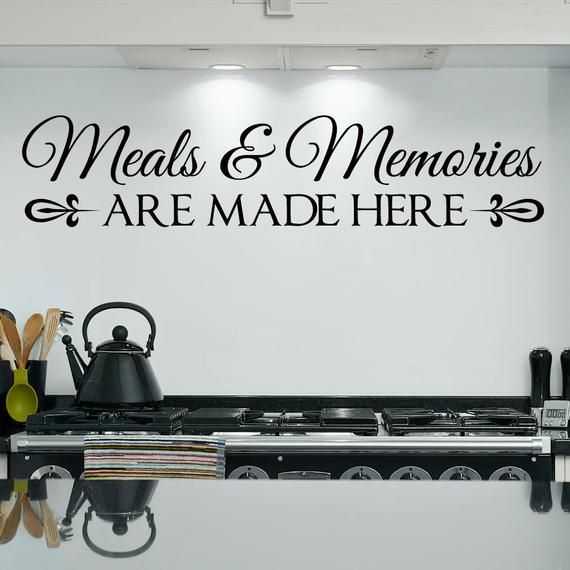 meals and memories decal kitchen quote kitchen wall decal meals and memories are made here on kitchen decor quotes wall decals id=19867