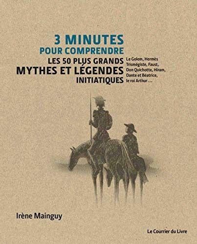 Photo of Titre de livre: 3 minutes pour comprendre 50 mythes et légendes initiatiques. T…