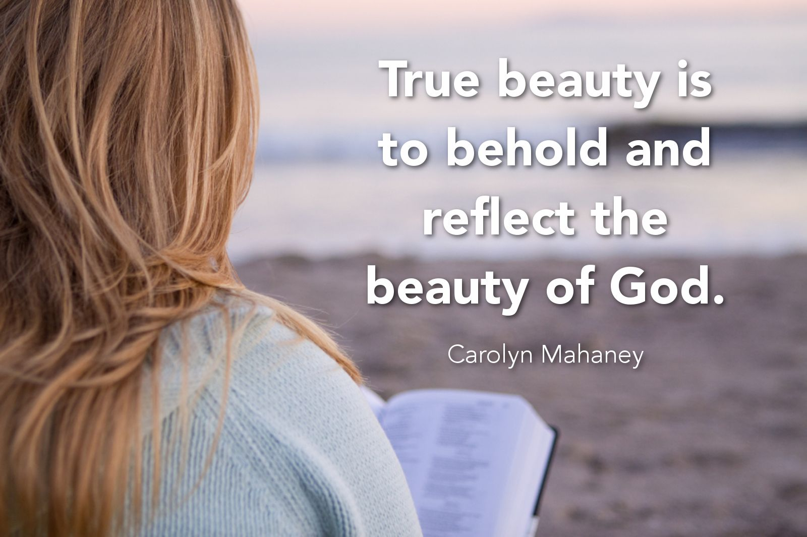 A quote by Carolyn Mahaney on what true beauty is. | Love and marriage,  Christian marriage, Biblical