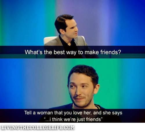 Pin By Lady Bird On Lol British Humor Making Friends Just Friends