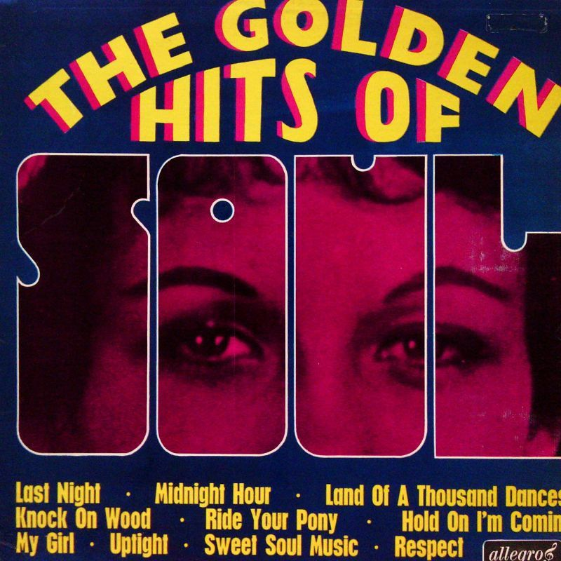 VARIOUS ARTISTS - Golden Hits Of Soul (Allegro ALL 885) Vinyl