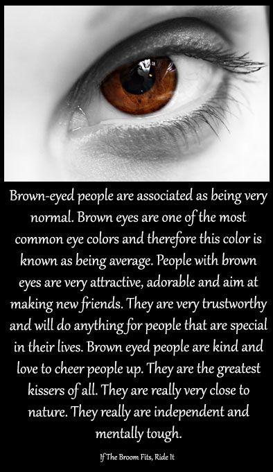 Brown Eyes Brown Eye Quotes Eye Quotes Eye Facts