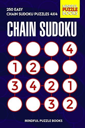 Chain Sudoku 250 Easy Chain Sudoku Puzzles 4x4 Sudoku