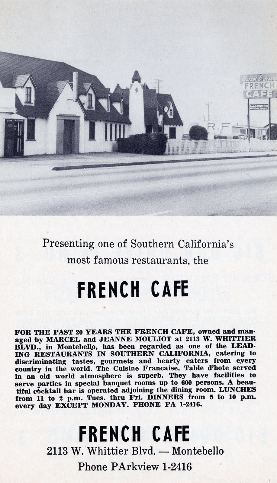 More French Cafe, across from where the Montebello Beauty