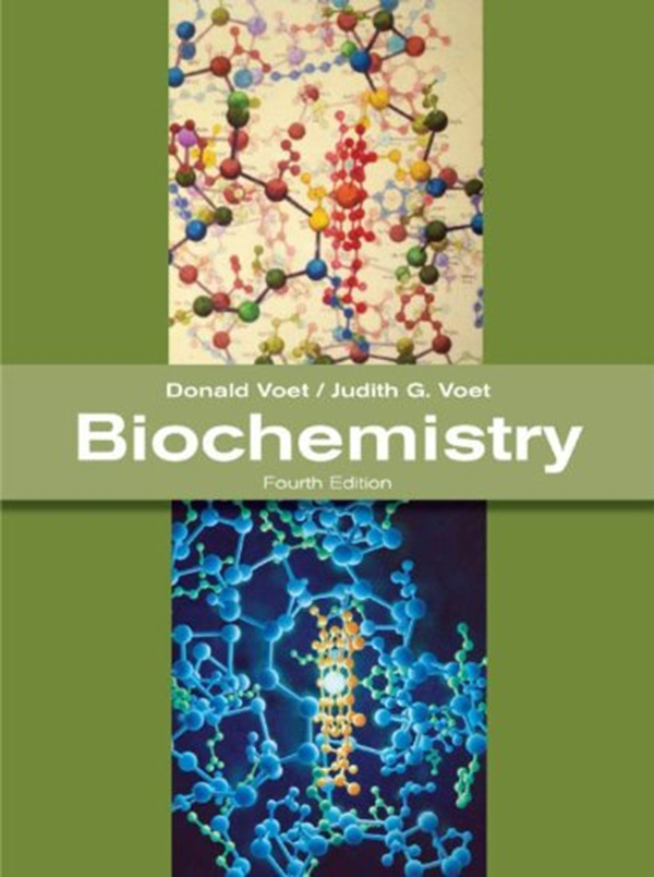 Biochemistry 4th Edition By Donald Voet John Wiley Sons Inc Biochemistry Digital Book Chemistry Textbook