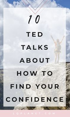 Inspirational TED Talks About Building Confidence 10 Inspirational TED Talks About Confidence; Photo by Samuel Clara on Unsplash10 Inspirational TED Talks About Confidence; Photo by Samuel Clara on Unsplash