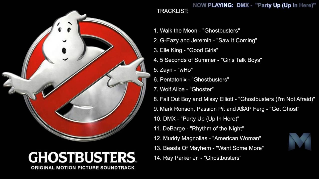 Clean Version Dmx Party Up Up In Here Ghostbusters Original Motion Picture Sound Pentatonix Ghostbusters Song Soundtrack Songs
