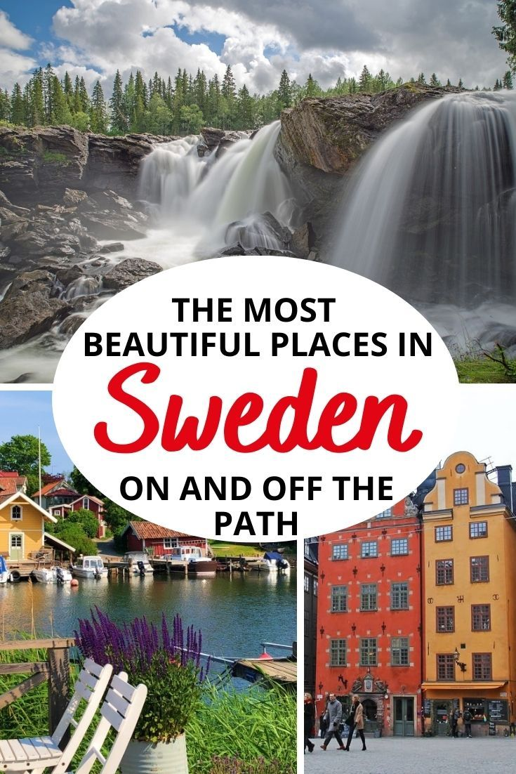 Most Beautiful Places In Sweden On Off The Beaten Path With Map In 2020 Scandinavia Travel Destinations Sweden Travel Scandinavia Travel
