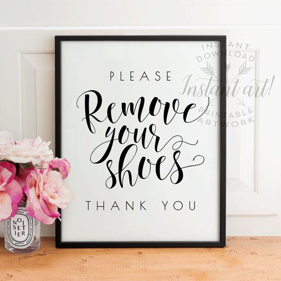 Please Remove Your Shoes. Thank You. Printable Art