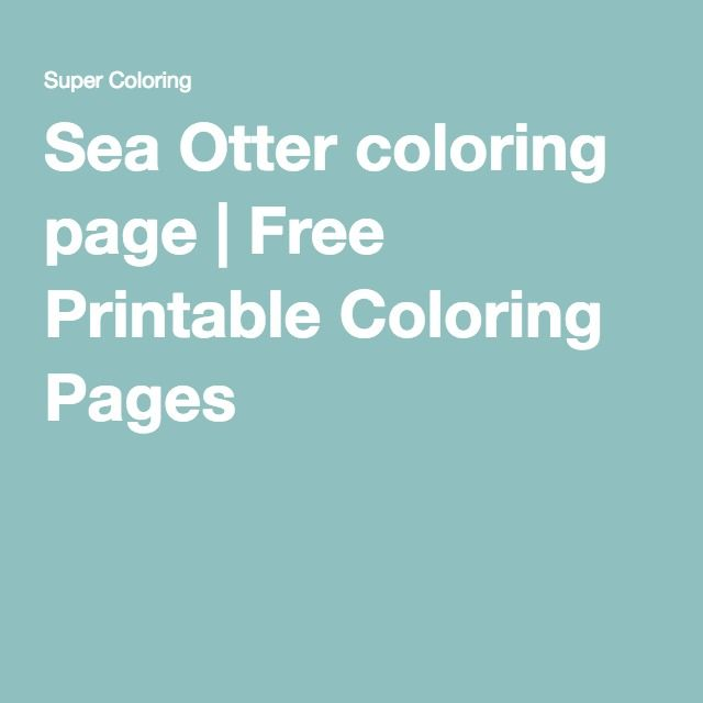 Sea Otter Coloring Page Free Printable Coloring Pages Coloring