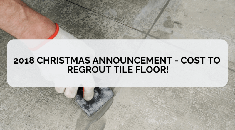 2018 Christmas Announcement Cost To Regrout Tile Floor Tile