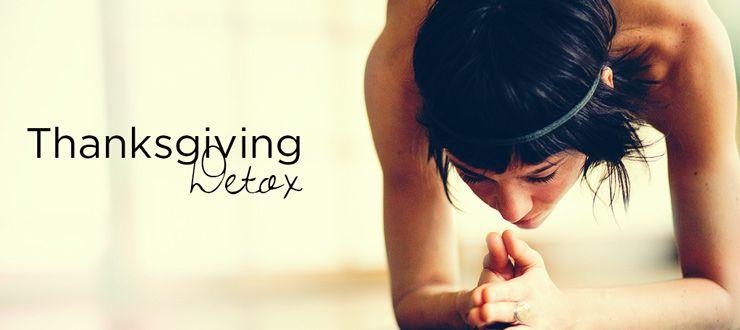 4 expert tips to detoxifying after thanksgiving detoxify