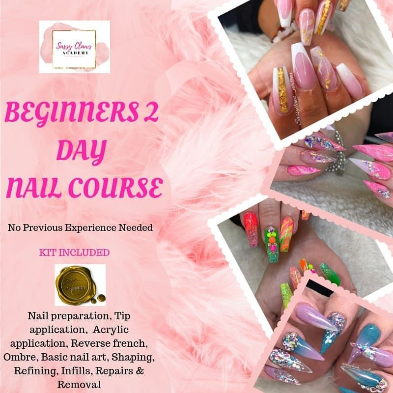 Beginners Nail Tech Course Accredited Fast Track Training O F F E R 450 17th 18th August Normal Full Course Fee 500 Includes