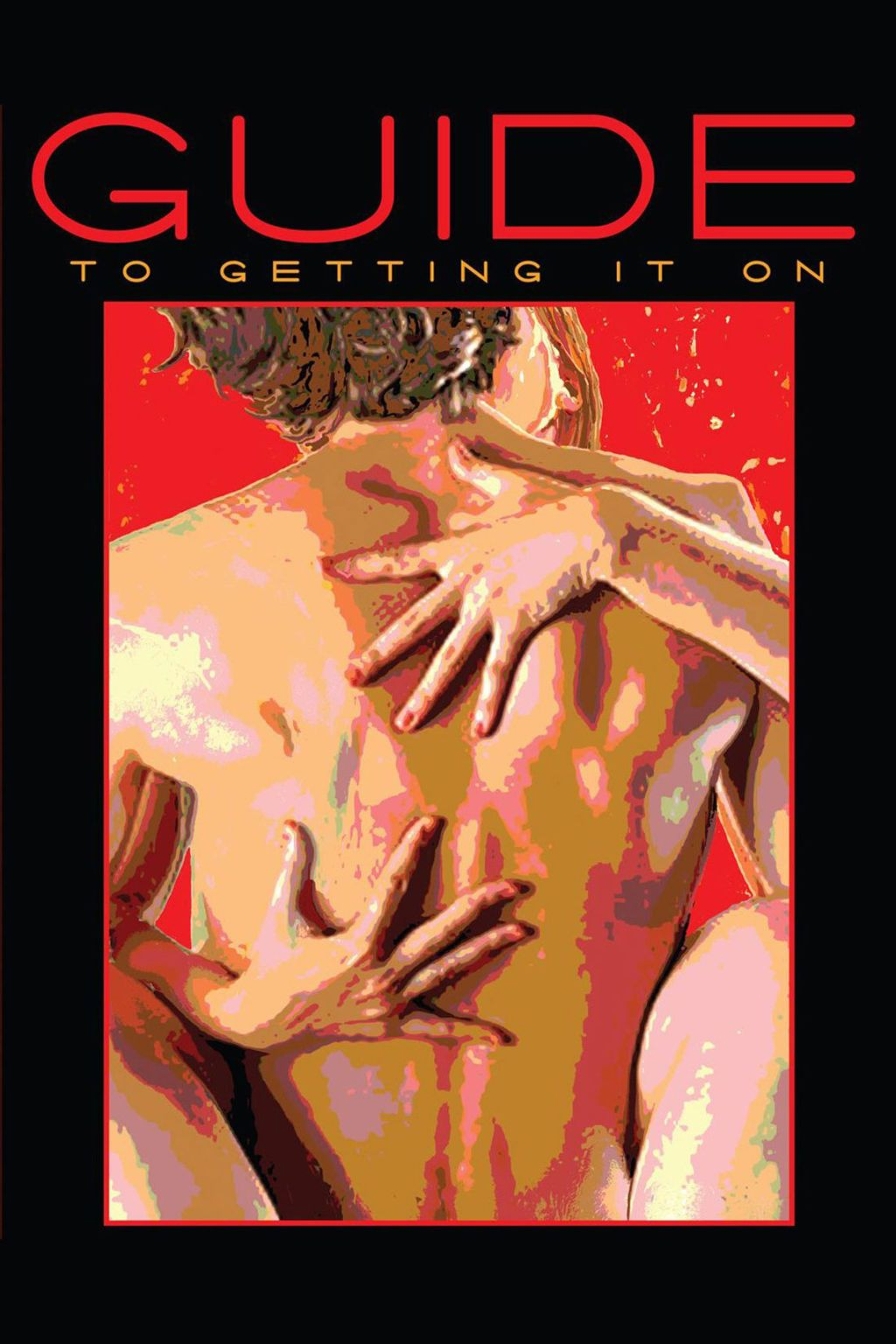 <i>The Guide to Getting It On</i>, Paul Joannides