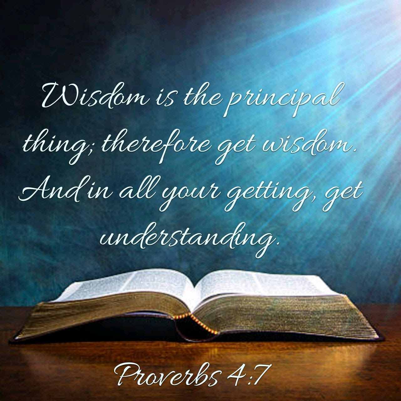 Proverbs 4:7 | Proverbs 4, Proverbs 4 7, Inspirational words