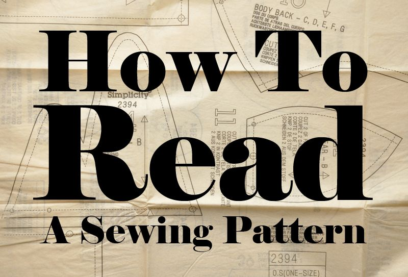 Learn to Read a Sewing Pattern is part of Sewing patterns, Sewing techniques, Sewing lessons, Sewing basics, Sewing, Sewing hacks - Reading a sewing pattern is easy, we'll guide you through the process with step by step photos