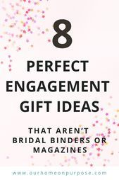 8 MixandMatch Engagement Gifts that Aren39t Bridal Binders or Magazines  W  Christ 8 MixandMatch Engagement Gifts that Arent Bridal Binders or Magazines  W  Christian Blo...