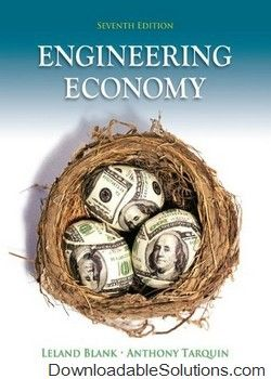 Solution manual for engineering economy 7th edition by leland blank solution manual for engineering economy 7th edition by leland blank anthony tarquin download answer key test bank solutions manual instructor manual fandeluxe Image collections