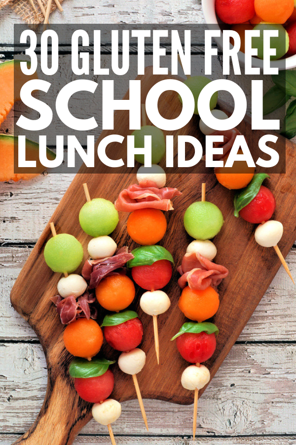 30 Portable Gluten Free Lunch Ideas for the Whole Family #schoollunchideasforkids