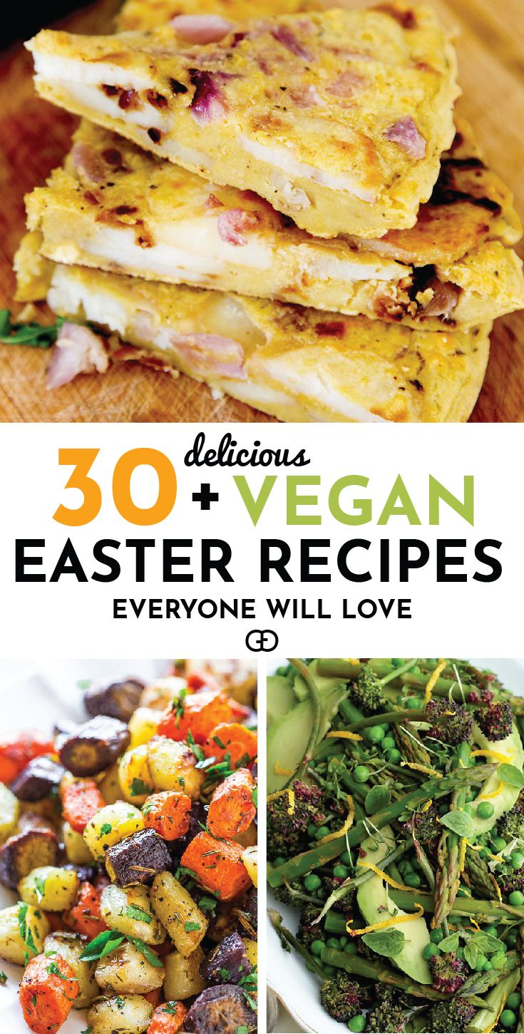 30 Vegan Easter Recipes Everyone Will Love Gathering