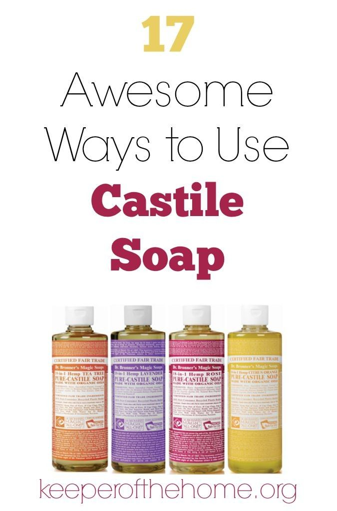 17 Awesome Ways to Use Castile Soap | Cleaning/Home