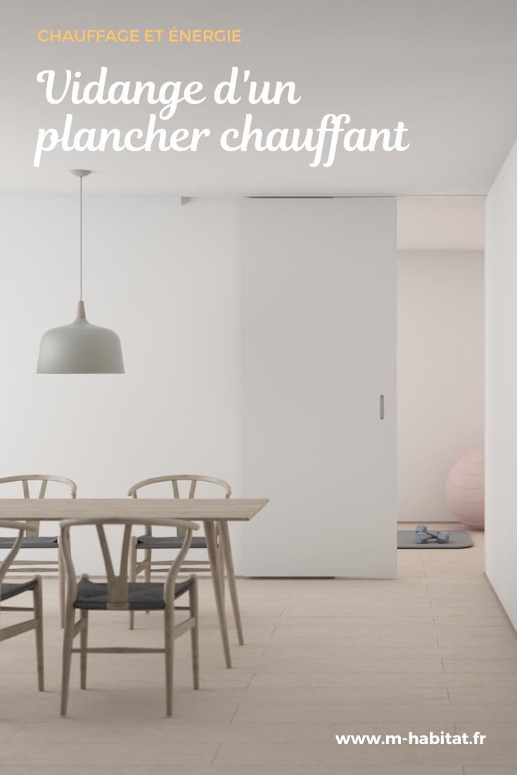 Vidange D Un Plancher Chauffant En 2020 Plancher Chauffant