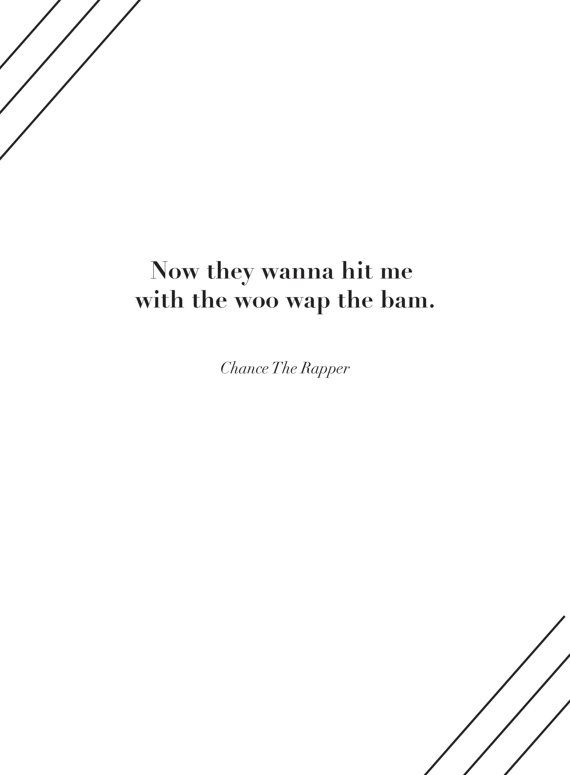 Chance The Rapper Quote Poster By Ivoryskull On Etsy K Need