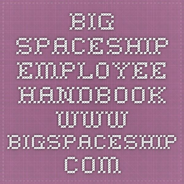 Big Spaceship Employee Handbook WwwBigspaceshipCom  Create
