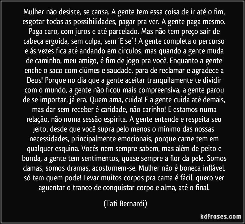 Frases Texto Tati Bernardi Frases Amor Amizade Frases Tati