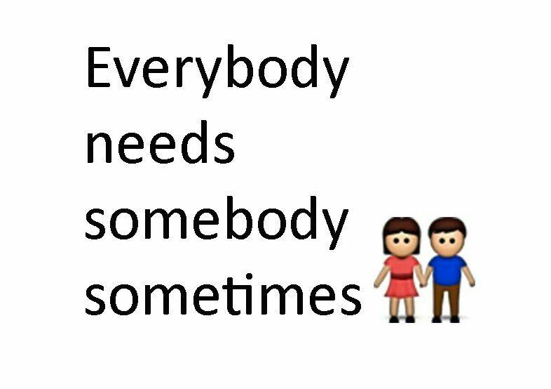 Everybody need it