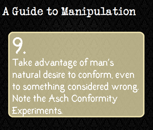 A Guide To Manipulation L 9 Asch Conformity Experiments Demonstrated The Degree To Which An Individual Guide To Manipulation A Guide To Deduction Manipulation