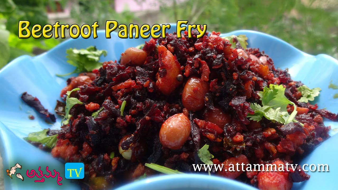 Tasty Healthy Beetroot Paneer Fry In Telugu By Attamma Tv Youtube Beetroot Recipes Beetroot Paneer