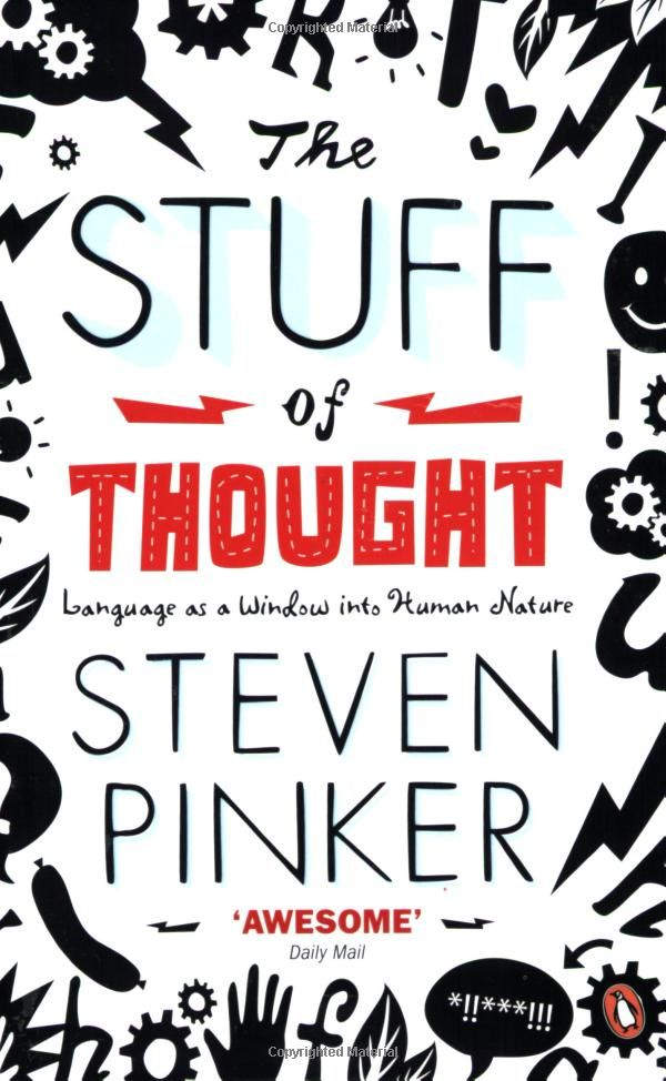 The Stuff of Thought: Language as a Window into Human Nature // Steven Pinker