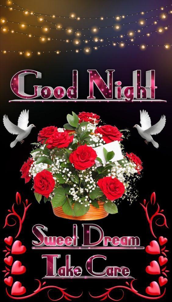 Sweet Dream, Take Care Good Night good night good night quotes good night images good night pics