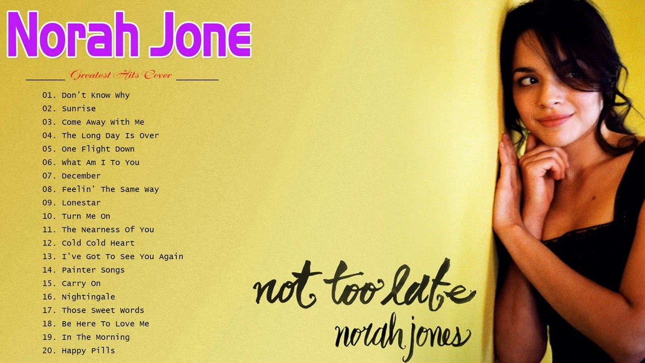 Norah Jones Greatest Hits Full Album - Norah Jones The Best Songs ...