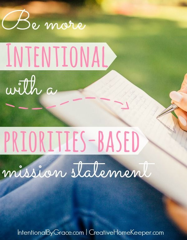 Be More Intentional With Prioritie Based Mission Statement Personal Family Statements Chef