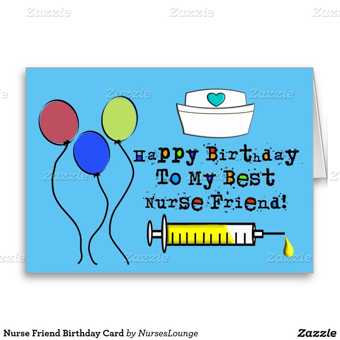 Nurse Friend Birthday Card