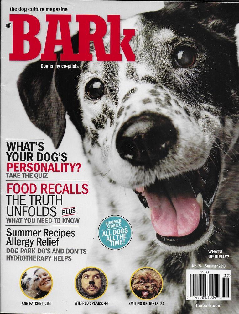 Bark dog magazine Personality quiz Food recalls Summer