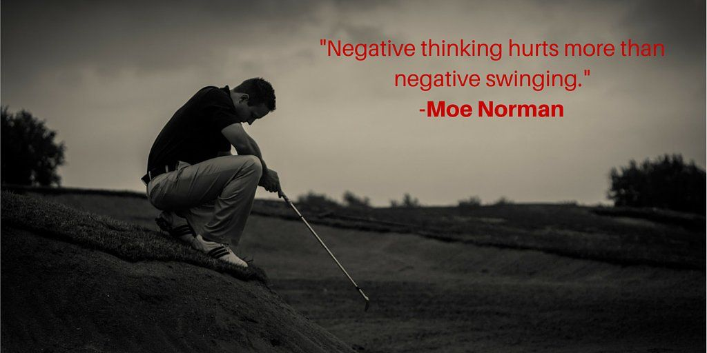 Negative Thinking Golf Quotes And Other Sayings